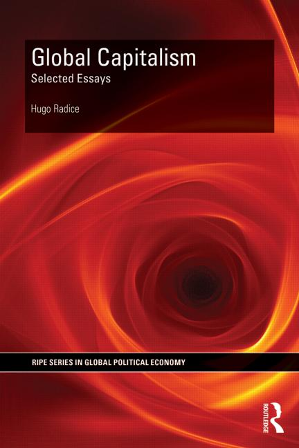 global capitalism selected essays iippe global capitalism selected essays